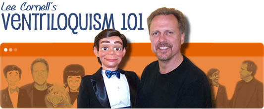 Lee Cornell's Ventriloquism 101